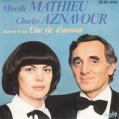 mireille-mathieu-et-charles-aznavour-une-vie-damour-barclay[1]